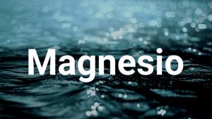 Déficit de Magnesio. Un gran problema 2/3